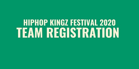 Team Registration | Hiphop Kingz Festival 2020 tickets