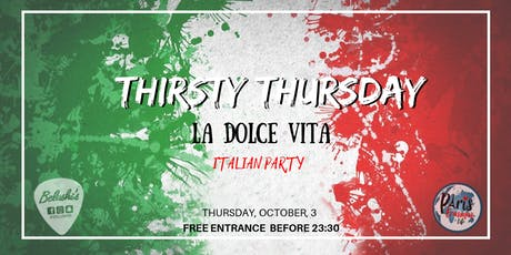 """Thirsty Thursday"" Italian Party billets"