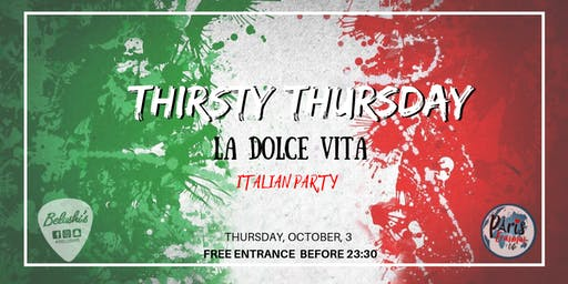 """Thirsty Thursday"" Italian Party"