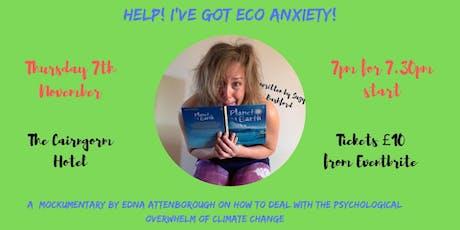 Help! I've got Ecoanxiety! tickets
