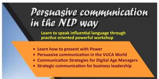 Persuasive Communication in the NLP Way 1 Day Workshop