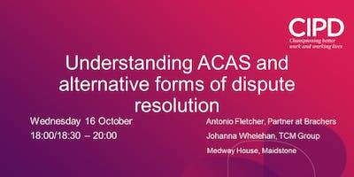 Understanding ACAS and Alternative Forms of Dispute Resolution