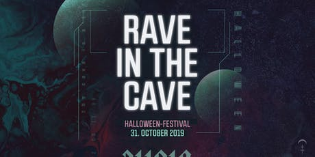 RAVE IN THE CAVE 2019 - Halloween Festival Graz Tickets