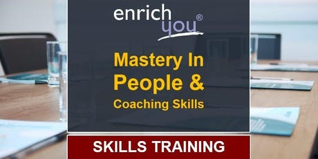 Mastery In People & Coaching Skills tickets