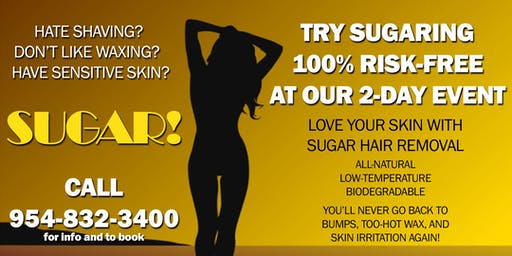 New Clients Can Try Sugaring For FREE! Free Bikini Or Underarm Event
