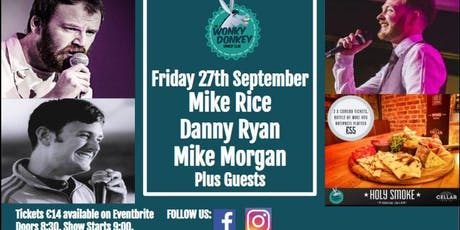 Michael Rice, Danny Ryan, Mike Morgan, & Guests tickets
