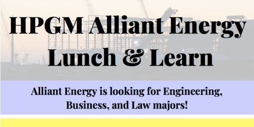 HPGM Alliant Energy Lunch & Learn