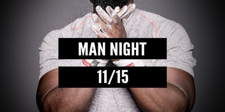 Man Night tickets