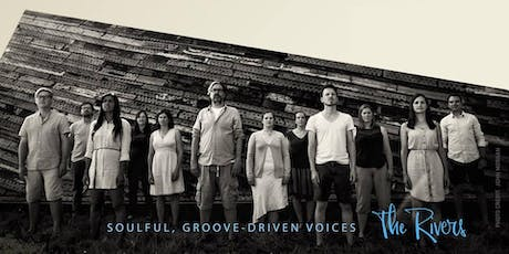 The Rivers - with special guests Abercapella tickets
