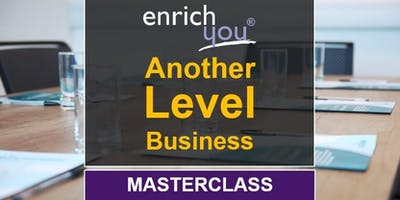 Another Level Business (CEO/MD Masterclass)
