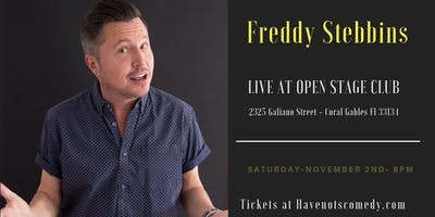 Have-Nots Comedy Presents Freddy Stebbins