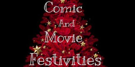 Comic and Movie Festivities tickets