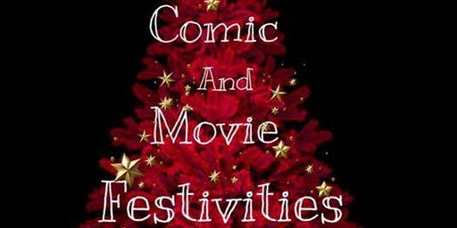 Comic and Movie Festivities