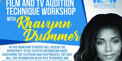 Film and TV Audition Technique Workshop with Rhavynn Drummer - 4-8PM