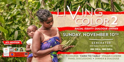 Living Color Racial Equity Dialogue Dinner 2.0