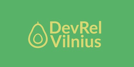 Developer Relations Vilnius meetup 0 - #devrel #dx tickets