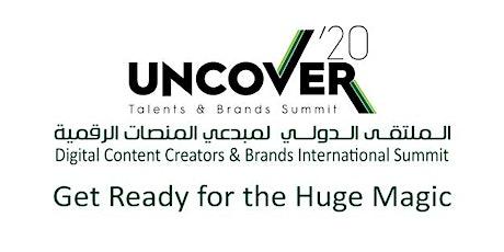 Uncover'20 - Digital Content Creators & Brands International Summit tickets
