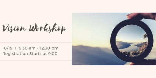 Vision Workshop - Discover Your Purpose