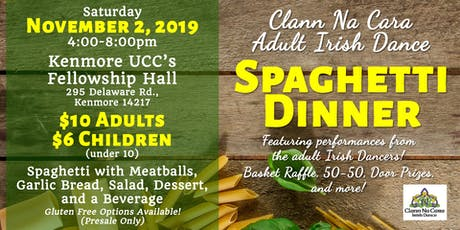 Clann Na Cara Adult Irish Dance Spaghetti Dinner tickets