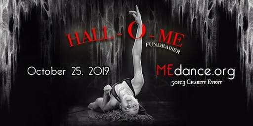 HALL-O-ME Fundraiser for ME Dance, Inc.