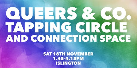Queers & Co. Tapping Circle & Connection Space tickets