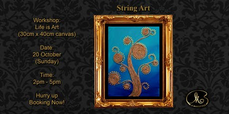 Workshop (String Art): Life is Art tickets