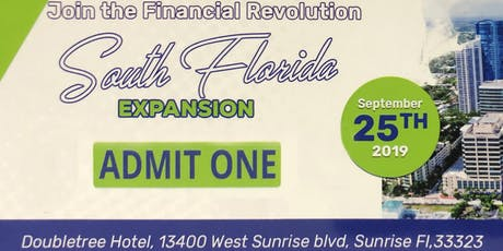 South Florida Expansion Event - Join the Financial Revolution ONLY $8 tickets