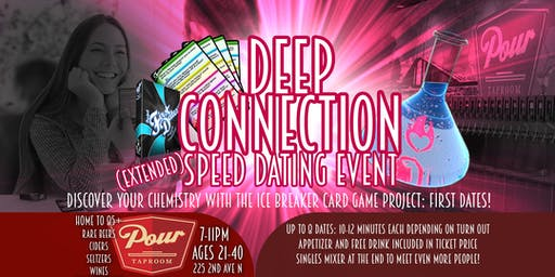 Project: First Dates - Deep Connection (Extended Speed Dating) ages 30-50