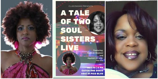 A Tale of Two Soul Sisters Live - Aquilah Ali and Nadirah Shakoor