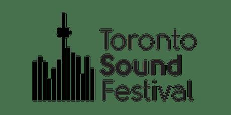 Toronto Sound Festival 2019 tickets