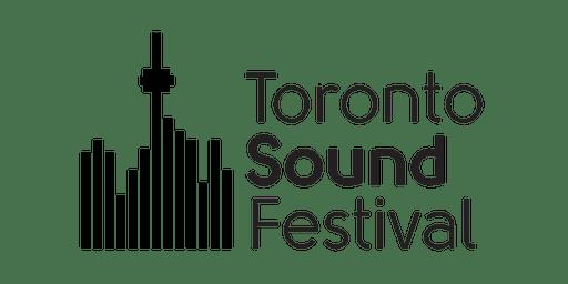 Toronto Sound Festival 2019