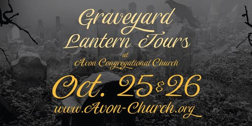 Graveyard Lantern Tours at Avon Congregational Church