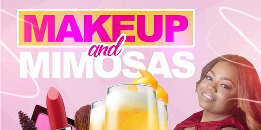 Makeup and Mimosas