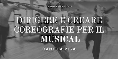Dirigere e Creare Coreografie per il  Musical