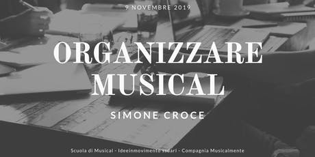 Organizzare  Musical tickets