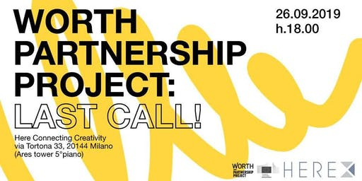 European Project_ Worth Partenership Project: last call!