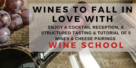 Wines to Fall in Love With: A Wine School Class tickets