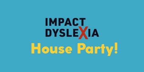 Impact Dyslexia House Party November 19, 2019