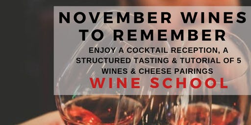 November Wines to Remember: A Wine School Class
