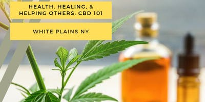 Health, Healing, & Helping Others: CBD 101