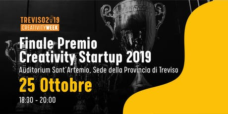 And the winner is?Finalissima del Premio Creativity Startup 2019 biglietti
