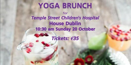 Yoga Brunch for Temple Street Children's Hospital, House Dublin tickets