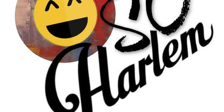 """O So Harlem"" - A Weekly Comedy Show Hosted by Omar tickets"