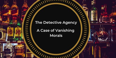 The Detective Agency: A Case of Vanishing Morals tickets