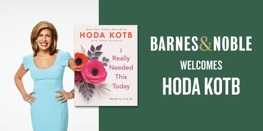 Meet Hoda Kotb for I REALLY NEEDED THIS TODAY at B&N - Union Square