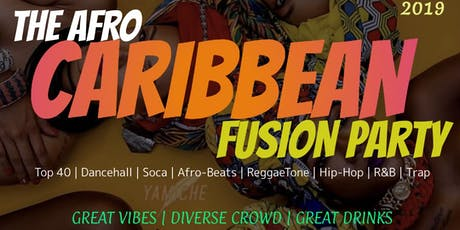Afro-Caribbean Fusion Party ( For The Culture )  tickets