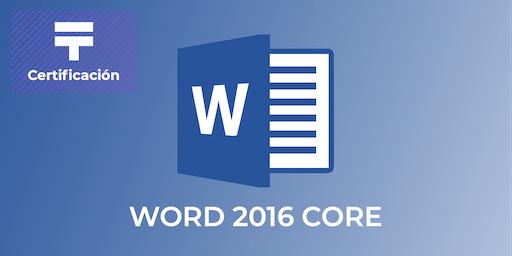 Certificación de Word 2016 Core (Grupo 3) | Talentia Summit '19