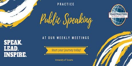UofT Toastmasters Fall Meeting   24th September tickets
