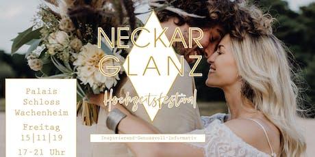 Neckarglanz Hochzeitsfestival Tickets