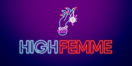 HIGHFEMME at Cerise Rooftop tickets